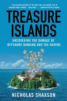 Treasure Islands By Shaxson, Nicholas