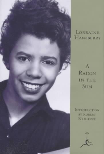 A Raisin in the Sun By Hansberry, Lorraine/ Nemiroff, Robert (INT)